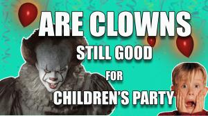 Are Clowns still Good for Children's Party image