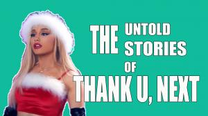 The Untold Stories of Thank U, Next image